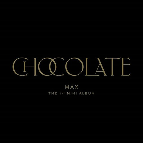 【G公式】東方神起、MAX、チャンミンThe 1st mini album [ 'Chocolate']    _    🎧2020.04.06。 6PM(K